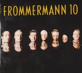 Frommermann 10