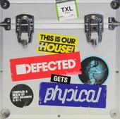 Defected gets physical