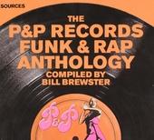 The P&P Records funk & rap anthology