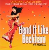Bend it like Beckham : Original cast album