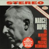 Marcel Dupré : The Mercury living presence recordings