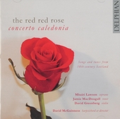 The red red rose : Songs and tunes from 18th-century Scotland