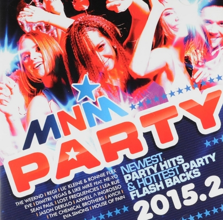 MNM party 2015. Volume 2, Newest party hits [and] hottest party flash backs
