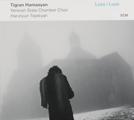 Luys i luso : hymns, sharakans and cantos : Armenian sacred music from the 5th century to the 20th, arranged for pi...
