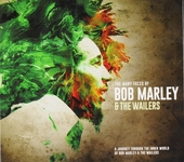 The many faces of Bob Marley & The Wailers : a journey through the inner world of Bob Marley & The Wailers