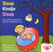 Slaap kindje slaap : Fijne speeldoosjesmuziek voor een welverdiende rust