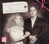 Fiançailles pour rire : mélodies françaises