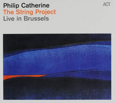The String Project : live in Brussels