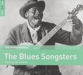 The Rough Guide to the blues songsters : reborn and remastered