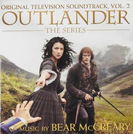 Outlander : the series: original television soundtrack. Vol. 2