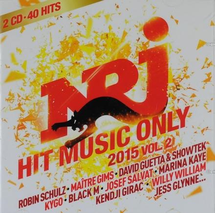 NRJ hit music only 2015. Vol. 2