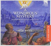 A wondrous mystery : Renaissance choral music for Christmas