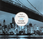 Jazz vocalists sing George Gershwin