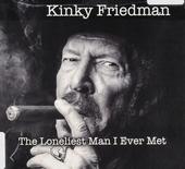 The loneliest man I ever met