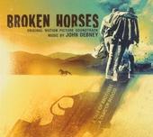 Broken horses : original motion picture soundtrack