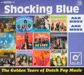 Shocking Blue : A & B sides and more