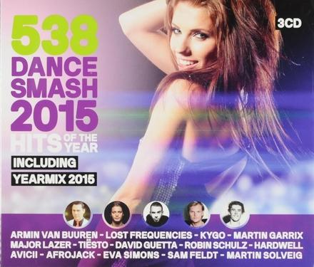 Radio 538 dance smash 2015 hits of the year