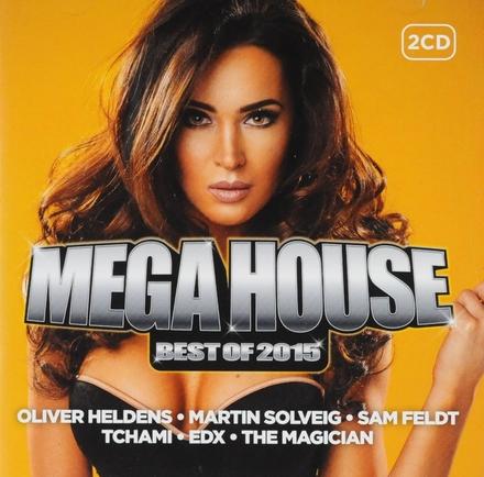 Mega house : Best of 2015