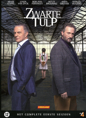 Zwarte tulp. Het complete eerste seizoen