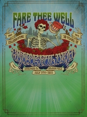 Fare thee well : Celebrating 50 years of Grateful Dead
