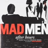 Mad men : after hours : music from the original series