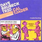 Dave Brubeck Trio featuring Cal Tjader : Complete recordings