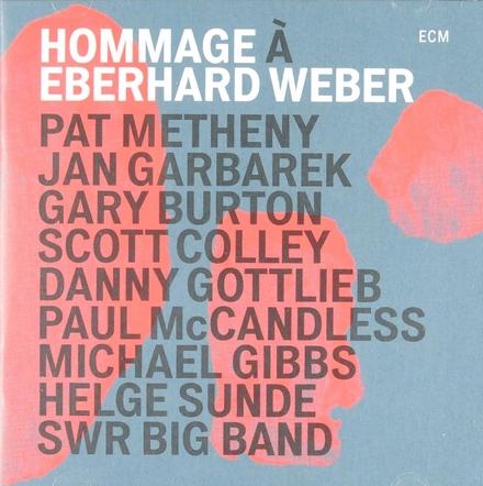 Hommage à Eberhard Weber