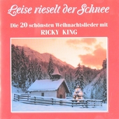 Leise rieselt der Schnee : Die 20 schönsten Weihnachtslieder