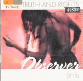 Thruth and rights Observer style