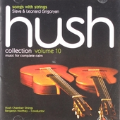 Hush collection : Music for complete calm. vol.10
