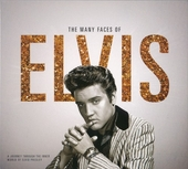 The many faces of Elvis : a journey through the inner world of Elvis Presley