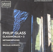 Glassworlds. 3, Metamorphosis
