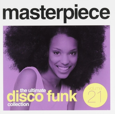 Masterpiece : The ultimate disco funk collection. vol.21