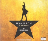 Hamilton : an American musical : original Broadway cast recording