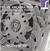 Et in Arcadia ego : Italian cantatas & sonatas