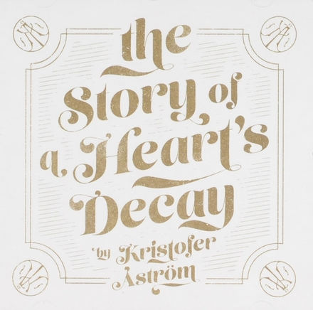 The story of a heart's decay