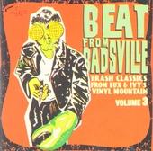 Beat from Badsville. vol.3