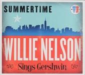 Summertime : Willie Nelson sings Gershwin