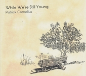 While we're still young