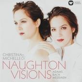 Visions : Adams, Bach, Messiaen