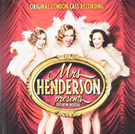 Mrs. Henderson presents : The new musical - Original London cast recording