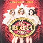 Mrs. Henderson presents : The new musical - Original London cast recording