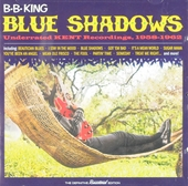 Blue Shadows : Underrated Kent recordings, 1958-1962