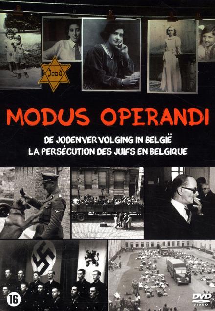 Modus operandi : de jodenvervolging in België
