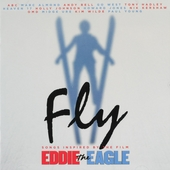 Fly : Songs inspired by the film Eddie the Eagle