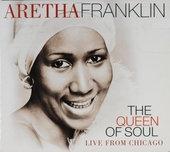 The queen of soul : Live from Chicago