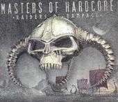 Masters of hardcore : Raiders of rampage