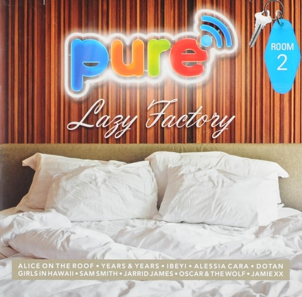 Pure FM : Lazy factory - Room 2