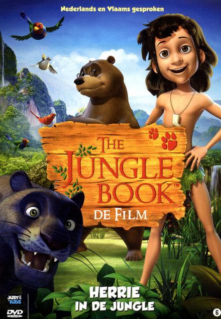 The jungle book : de film : herrie in de jungle