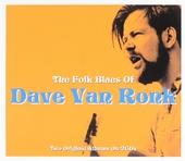 The folk blues of Dave Van Rock